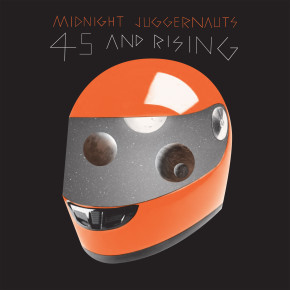 CUTTERS002 > MIDNIGHT JUGGERNAUTS - 45 & RISING