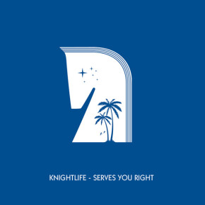 CUTTERS010 > KNIGHTLIFE - SERVES YOU RIGHT