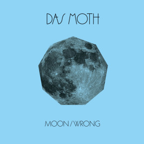 CUTTERS007 > DAS MOTH - MOON / WRONG