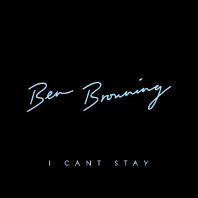 CUTTERS011 > BEN BROWNING - I CAN'T STAY