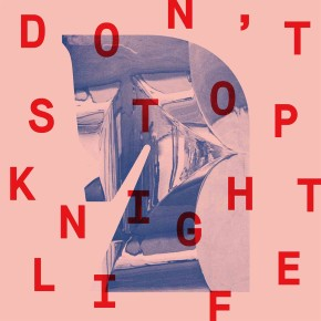 "CUTTERS023 > KNIGHTLIFE – ""DON'T STOP"""